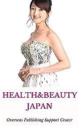 Healthy & Beauty in Japan: Ritsuko Oyama Ver. (10000 Japanese Book 2) (English Edition)