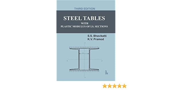 Steel Tables With Plastic Modulus of I S  Sections: Amazon