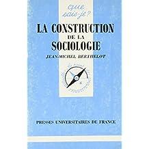 La construction de la sociologie
