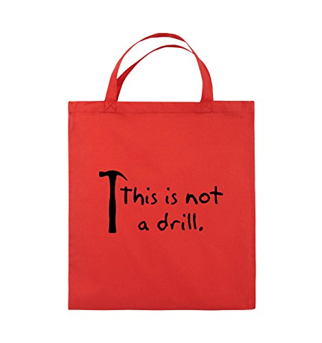 Comedy Bags - This is not a drill - HAMMER - Jutebeutel - kurze Henkel - 38x42cm - Farbe: Rot / Schwarz (Sleeve Drill)