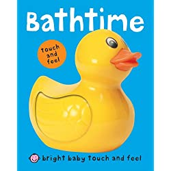 Bathtime (Bright Baby Touch and Feel)
