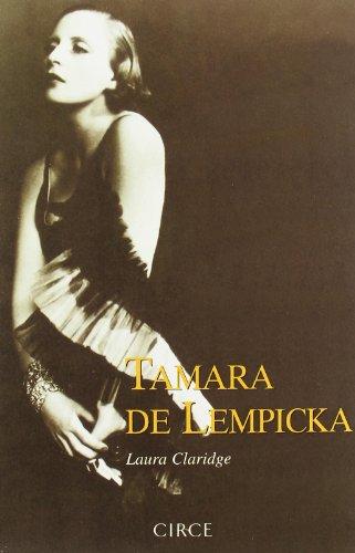 Tamara de Lempicka (Biografía) por Laura Claridge