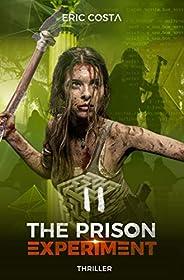 The Prison Experiment (Thriller, Thriller psychologique) (t. 2)
