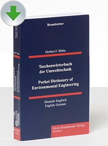 Taschenwörterbuch der Umwelttechnik / Pocket Dictionary of Environmental Engineering, CD-ROMDeutsch-Englisch/Englisch-Deutsch. CD-ROM/Download-Version. Mit insgesamt über 38.000 Stichwörtern