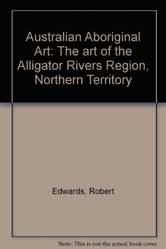 australian-aboriginal-art-the-art-of-the-alligator-rivers-region-northern-territory
