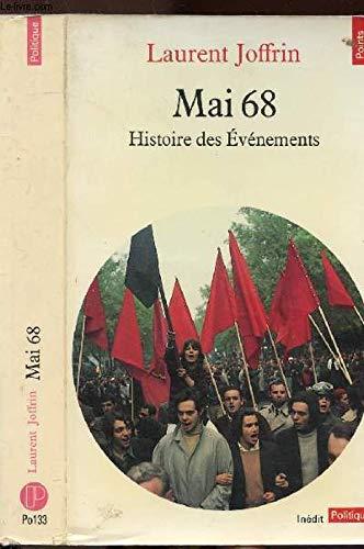 Mai 68 : Histoire des événements