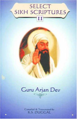 Select Sikh Scriptures: Guru Arjan Dev v. 2