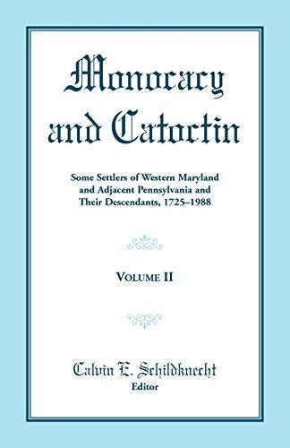 Monocacy and Catoctin, Volume 2