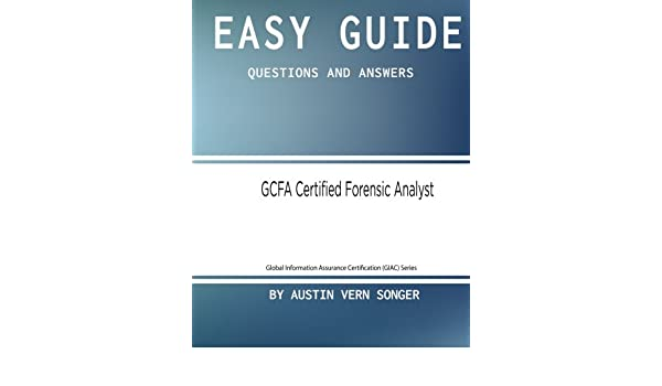 Buy Gcfa Certified Forensic Analyst: Questions and Answers