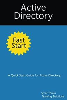 Descargar Epub Active Directory Fast Start: A Quick Start Guide for Active Directory