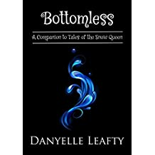 Bottomless: A Companion to Tales of the Snow Queen (English Edition)
