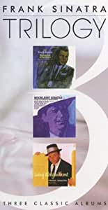 Frank Sinatra Trilogy (September of My Years / Moonlight Sinatra / Swing Along with Me)