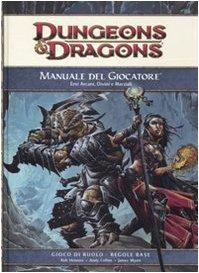 Dungeons & Dragons. Manuale del giocatore. Eroi arcani, divini e marziali. Ediz. illustrata