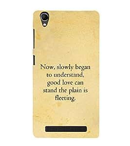 PrintVisa Designer Back Case Cover for Intex Aqua Power Plus :: Intex Aqua Power + (Understanding quotes :: Good love quotes :: Fleeting quotes :: Relation quotes :: Slowly start quotes)