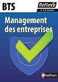 Management des Entreprises Bts Première et Deuxième Annees Guide Reflexe Numero 96 - 2017 (Réflexe)