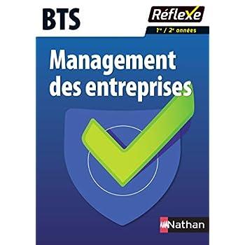 Management des entreprises BTS - Collection Réflexe