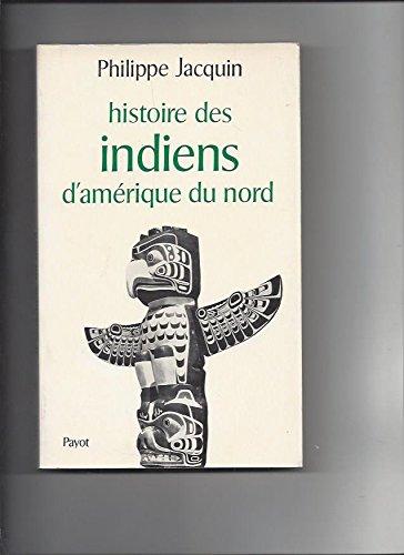 Histoire des Indiens d'Amérique du Nord (Bibliothèque historique)