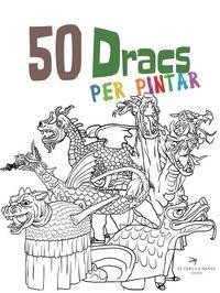 Expositor Cultura Popular - El Cep i la Nansa edicions: 50 Dracs per pintar. Volum 1: 6 (Quaderns per pintar de les Figures de Festa)