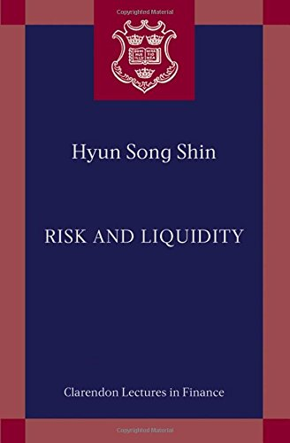 Risk and Liquidity (Clarendon Lectures in Finance)