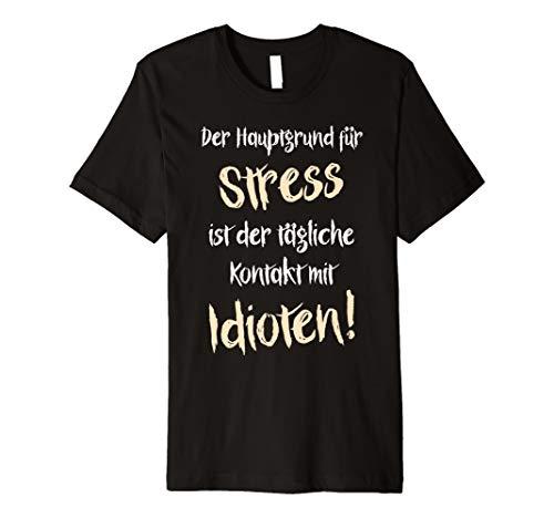 Idioten T-Shirt mit lustigem Spruch 'Der Hauptgrund für ...'