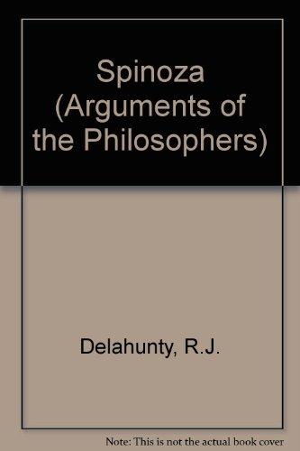 Spinoza (Arguments of the Philosophers) por R. J. Delahunty