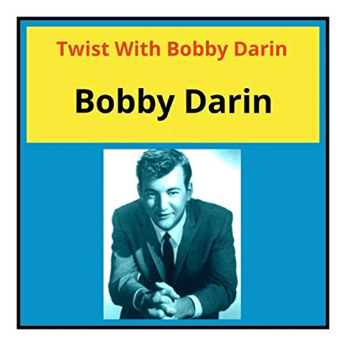 Twist with Bobby Darin (Mp3 Bobby Darin)