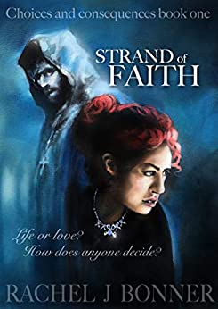 Book cover image for Strand of Faith (Choices and Consequences Book 1)