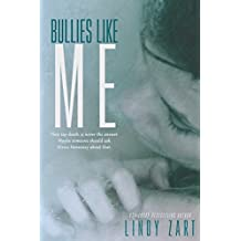 Bullies like Me (English Edition)