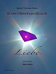 Exerzitienhandbuch Liebe Monat 6 Mitschöpfen