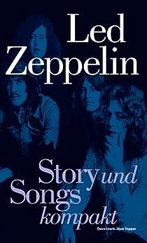 Led Zeppelin: Story und Songs kompakt von [Lewis, Dave, Tepper, Alan]