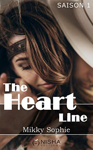 The heart line - Saison 1 et 2 - Mikky Sophie (2018) sur Bookys