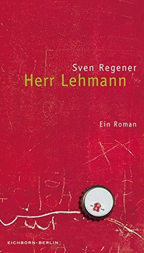 Herr Lehmann: Ein Roman
