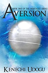 Aversion (The Mentalist Series Book 1)