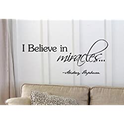 "I believe in miracles... Audrey Hepburn Vinyl wall art Inspirational quotes and saying home decor decal sticker steamss by ""wall graphics,Inc."""