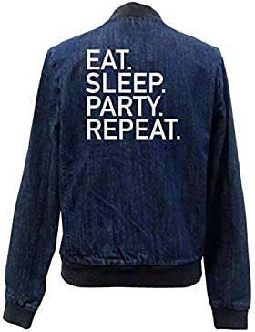 Eat Sleep Party Repeat Bomber Chaqueta Girls Jeans Certified Freak