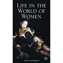 Life in the World of Women (Blue Moon) by Maxim Jakubowski (2005-08-11)