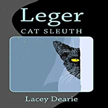 Leger - Cat Sleuth: The Leger Mysteries