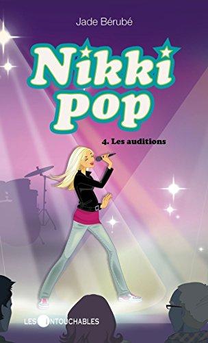 Nikki Pop 4 : Les auditions