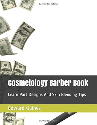 Cosmetology Barber Book: Learn Part Designs And Skin Blending Tips (Relaxer Design)