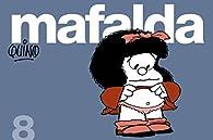 Mafalda 8 par Quino