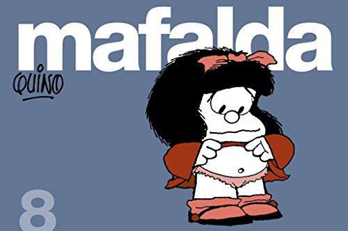 Mafalda 8 (en espagnol) par QUINO (SEUD. DE JOAQUIN SALVADOR LA