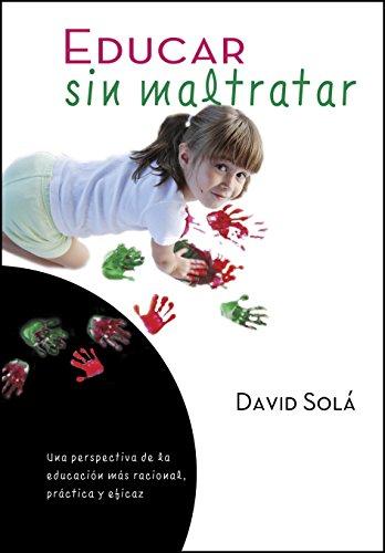 Educar sin maltratar por David Solá