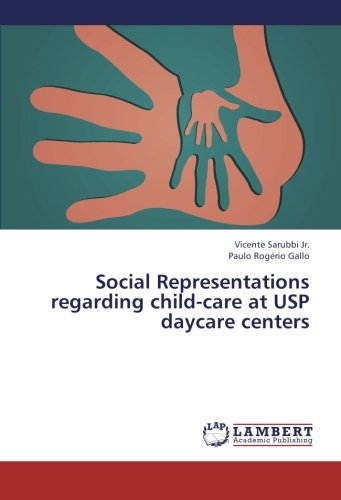 Social Representations regarding child-care at USP daycare centers
