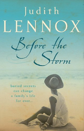 Before The Storm: An utterly unforgettable tale of love, family and secrets