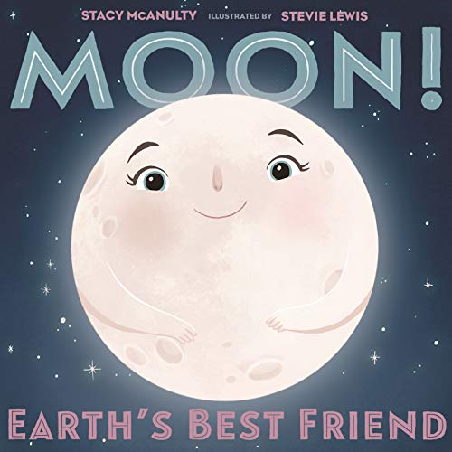 Moon! Earth's Best Friend (Our Universe Book 3) (English Edition)
