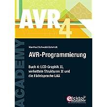 AVR-Programmierung 4: LCD-Graphik II, verkettete Strukturen II und die Fädelsprache LAX