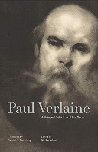 Paul Verlaine: A Bilingual Selection of His Verse