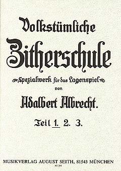 ZITHERSCHULE 1 - arrangiert für Zither [Noten / Sheetmusic] Komponist: ALBRECHT ADALBERT