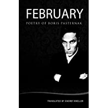 February: Selected Poetry of Boris Pasternak (English Edition)