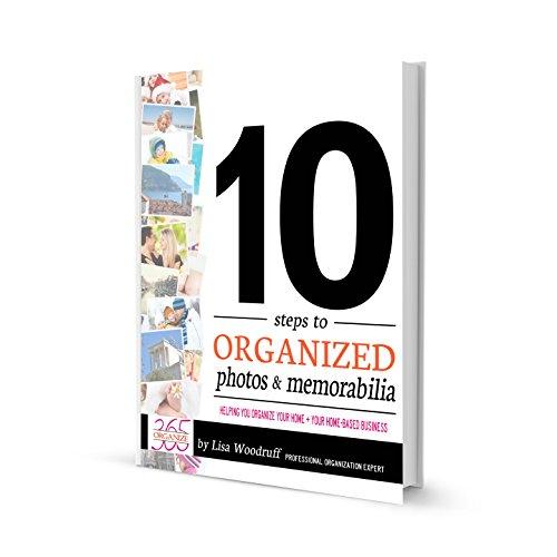 10 Steps To Organized Photos Memorabilia